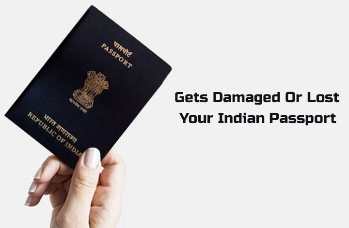 What To Do If Your Indian Passport Gets Damaged Or Lost?